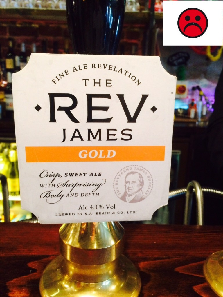 The Rev James Blonde 4.1% ABV. Brains Brewery. The Prince of Wales Feathers