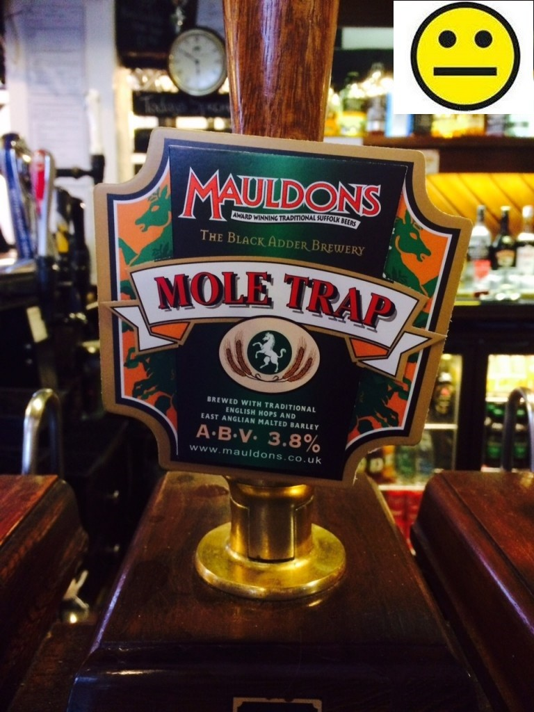 Mole Trap 3.8% ABV. Mauldons Brewery.The Queens Arms Basingstoke Friday 24 July 2015